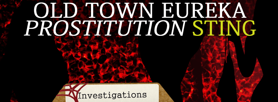 Old Town Eureka prostitution sting banner image
