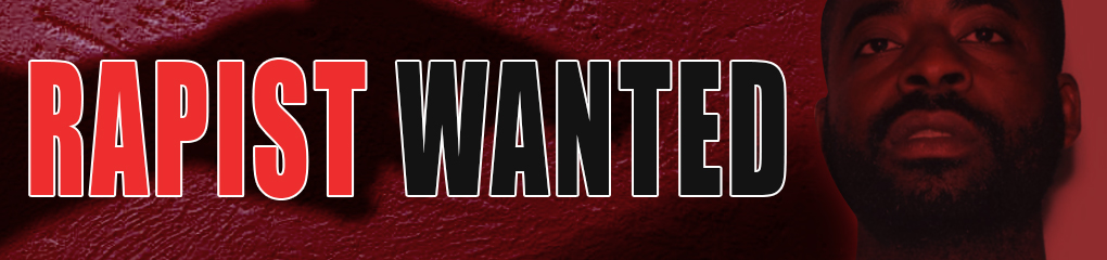 Rapist Wanted Banner
