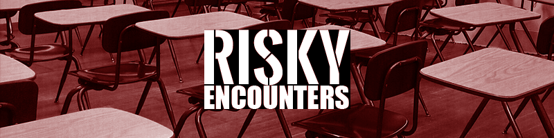 Risky encounters  banner image